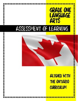 ONTARIO CURRICULUM Assessment OF Learning: Writing, Reading, and Speaking