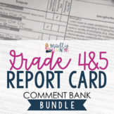 ONTARIO: Grades 4 & 5 Report Card Comment Bank BUNDLE
