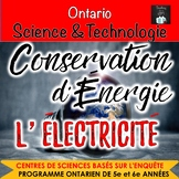 ONTARIO SCIENCE FRENCH EDITION: 5/6 CONSERVATION D'ENERGIE & L'ELECTRICITE