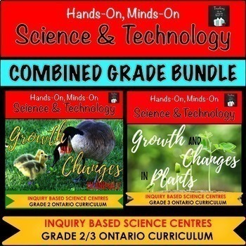 ONTARIO SCIENCE: GR. 2/3 GROWTH AND CHANGES IN ANIMALS AND PLANTS BUNDLE