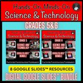 ONTARIO SCIENCE: GR 5|6 GOOGLE SLIDES™ DIGITAL BUNDLE