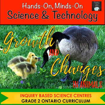 ONTARIO SCIENCE: GRADE 2 GROWTH AND CHANGES IN ANIMALS CENTRES