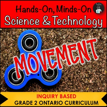 ONTARIO SCIENCE: GRADE 2 MOVEMENT AND SIMPLE MACHINES CENTRES