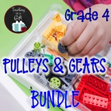 ONTARIO SCIENCE: GRADE 4 PULLEYS AND GEARS BUNDLE