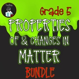 ONTARIO SCIENCE: GRADE 5 PROPERTIES OF AND CHANGES IN MATTER BUNDLE