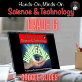 ONTARIO SCIENCE: GRADE 6 BIODIVERSITY FOR GOOGLE SLIDES™|