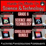 ONTARIO SCIENCE: GRADE 6 SCIENCE AND TECHNOLOGY GOOGLE SLI