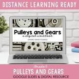 ONTARIO SCIENCE: Gr 4 - Pulleys & Gears - Digital Workbook #DistanceLearning