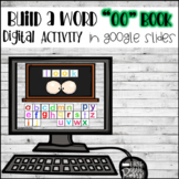 Diphthong OO as in (Book) Build A Word DIGITALLY for Google Drive and Classroom