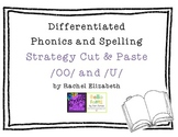 /OO/ and /U/ Differentiated Phonics or Spelling Strategy Cut and Paste