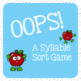 OOPS!- A Syllable Sort Game (Editable Version Included!)