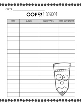 OOPS! I forgot. A classroom system for homework management .