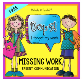 OOPS!  I forgot my homework missing work reflection page parent communication