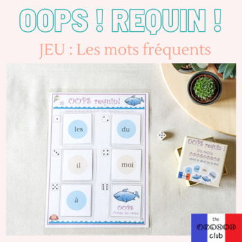 OOPS requin ! Mots Fréquents - French Board Game on SIGHT words