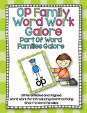 OP Word Family Word Work Galore-Differentiated and Aligned