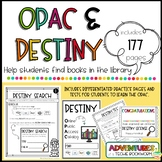 OPAC Bundle (Use with Follett Destiny)