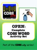 OPEN: Complete Core Word Activity Set