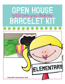 OPEN House Resource {Get to know your Students with bracel