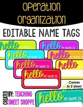 OPERATION ORGANIZATION:  Bright Editable Name Tags!