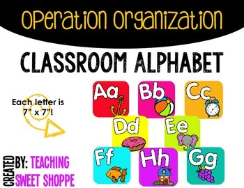 OPERATION ORGANIZATION:  Classroom Alphabet!