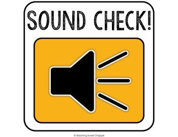 OPERATION ORGANIZATION:  Noise Level Posters!