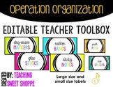 OPERATION ORGANIZATION:  Editable Teacher Toolbox Labels!