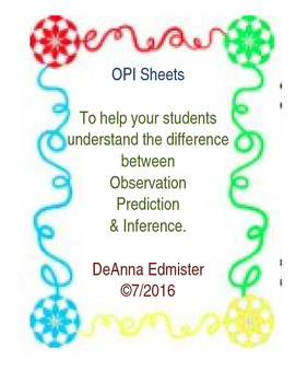 OPI-Observation, Prediction, and Inference