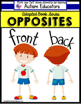 OPPOSITES Adapted Books FRONT and BACK for Autism and Spec
