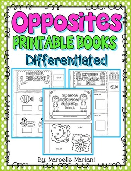 OPPOSITES- DIFFERENTIATED printable books- 3 opposites cut