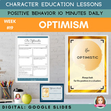 OPTIMISM   Google Slides   Positive Behavior   Daily Chara