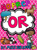 OR Worksheets & Activities {NO PREP!} (Bossy R Controlled Vowels)