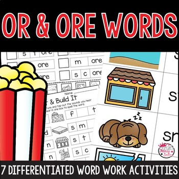 OR and ORE Word Work Activities