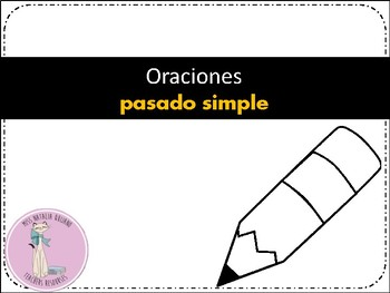 ORACIONES PASADO SIMPLE