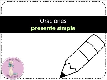 ORACIONES PRESENTE SIMPLE - SIMPLE PRESENT SPANISH SENTENCES
