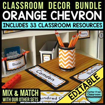ORANGE CHEVRON Classroom Decor - EDITABLE Clutter-Free Cla