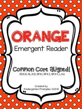 ORANGE: Emergent Reader (Common Core Aligned)