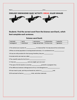 ORCAS- KILLER WHALES/ QUIZ/FILL IN ACTIVITY