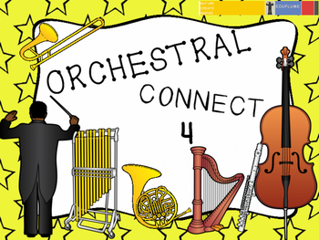 ORCHESTRA (CONNECT 4 GAME)