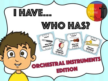 ORCHESTRAL INSTRUMENTS - I HAVE...WHO HAS? GAME