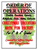 ORDER OF OPERATIONS CHRISTMAS DECODING MATH FUN PACKET 5th