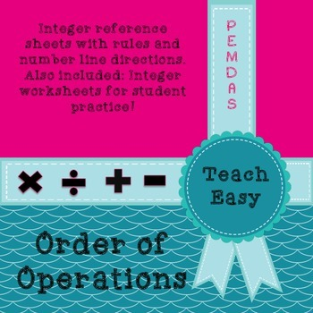 ORDER OF OPERATIONS- PEMDAS Notes, reference sheet and, practice