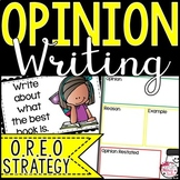 OREO Opinion Writing : Activities, Graphic Organizers, and