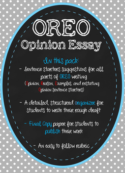 OREO Opinion Writing - 5 paragraph organizer and rubric