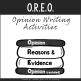 O.R.E.O. Opinion Writing Activities