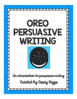 OREO Persuasive Writing!