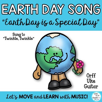 "Earth Day Song:  ""Earth Day is a Special Day"" for All Classrooms"