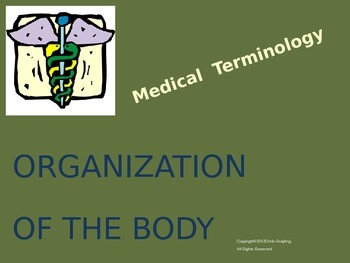 ORGANIZATION of the Body (Medical Terminology)