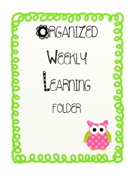 ORGANIZED WEEKLY LEARNING (HOMEWORK) FOLDER COVERS