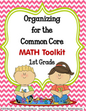COMMON CORE ORGANIZER {1st Grade MATH Teachers Toolkit}
