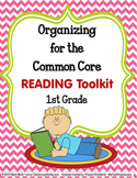COMMON CORE ORGANIZER {1st Grade READING Teachers Toolkit}